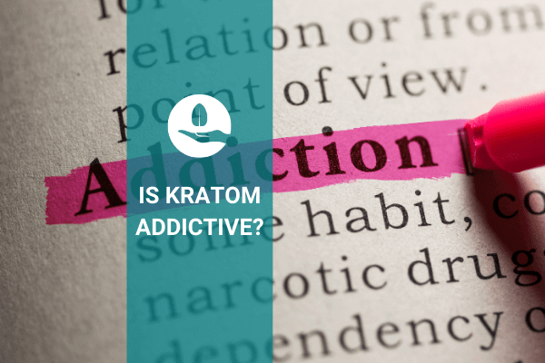 etha kratom addiction abuse naturals botanical